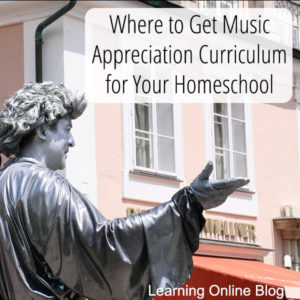 Where to Get Music Appreciation Curriculum for Your Homeschool