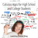 Calculus Apps for High School and College Students