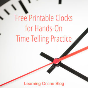 Free Printable Clocks for Hands-On Time Telling Practice
