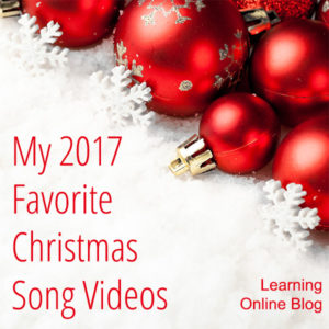 My 2017 Favorite Christmas Song Videos