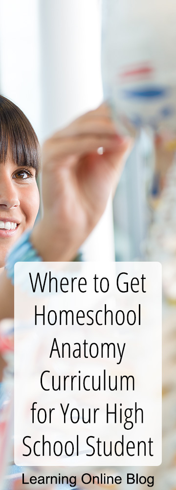 Where to Get Homeschool Anatomy Curriculum for Your High School Student