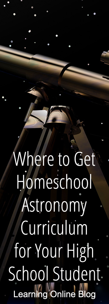 Where to Get Homeschool Astronomy Curriculum for Your High School Student