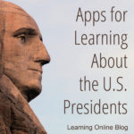 Apps for Learning About the U.S. Presidents