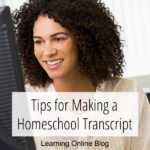 Tips for Making a Homeschool Transcript