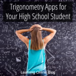 Trigonometry Apps for Your High School Student