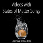 Videos with States of Matter Songs