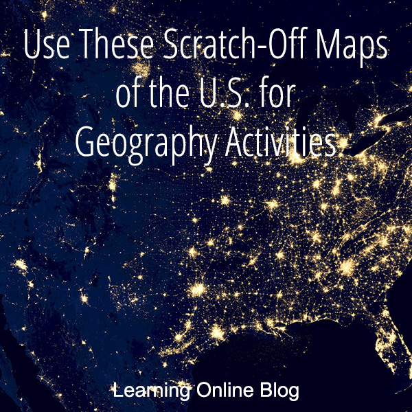 Use These Scratch-Off Maps of the U.S. for Geography Activities